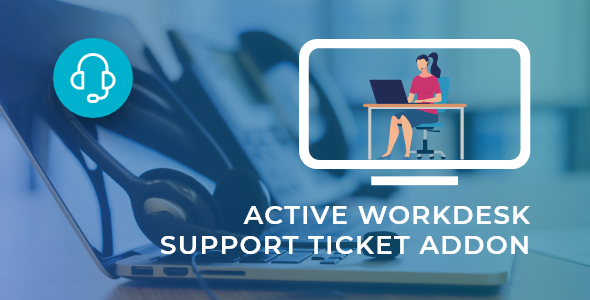 Active Workdesk Support Ticket Add-on
