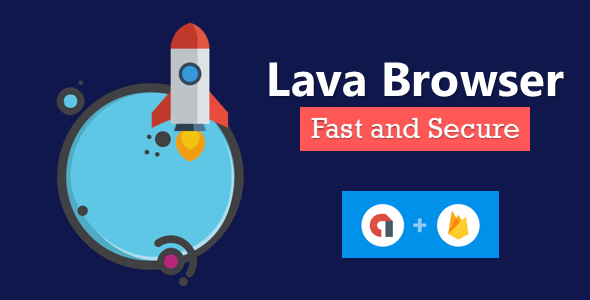 Lava Browser - Fast and Secure