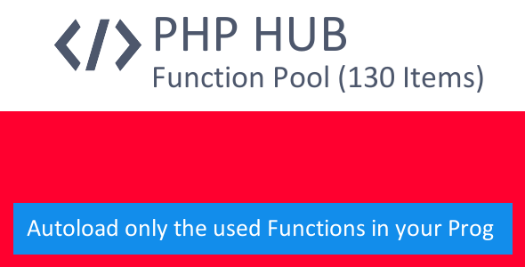 PHP-HUB — Function Autoloader incl. PHP Function Collection