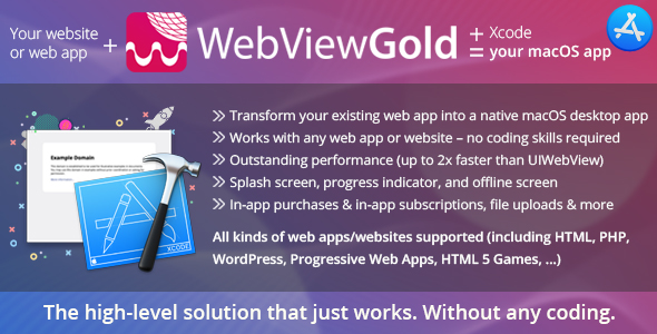 WebViewGold for macOS – WebView URL/HTML to macOS app –ready for Mac App Store & much more!