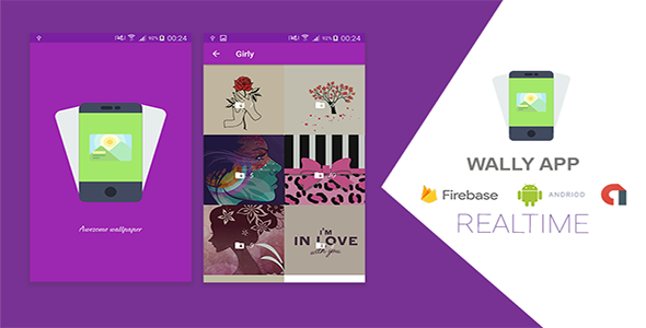WALLY Android Wallpapers App with Firebase