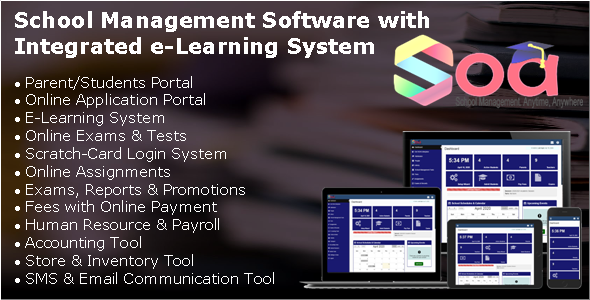 SOA - School Management Software with Integrated E-Learning System & Parents/Students Portal