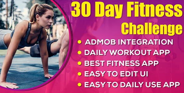 30 Day Home Workout (30 Day fitness challenge) android app with Admob Ads