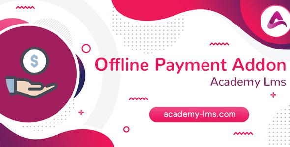 Academy LMS Offline Payment Addon