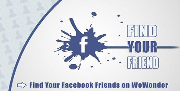Find Your Facebook Friend - Wowonder