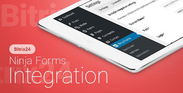 Ninja Forms - Bitrix24 CRM - Integration   Ninja Forms - Bitrix24 CRM - ??????????