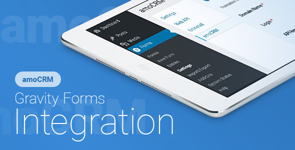 Gravity Forms - amoCRM - Integration | Gravity Forms - amoCRM - ??????????
