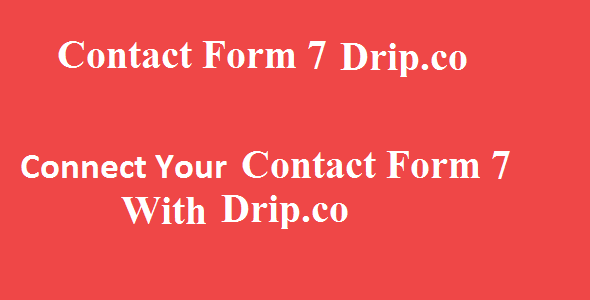 Contact Form 7 Drip Integration