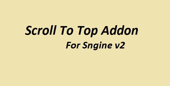 Scroll To Top Addon For Sngine