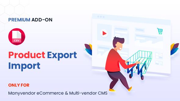 Manyvendor Product Export Import Addon
