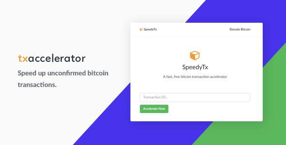 Bitcoin Transaction Accelerator