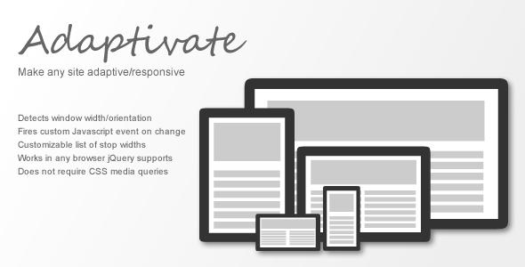 Adaptivate: Make Any Site Adaptive/Responsive