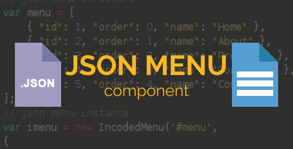 Incoded JSON Menu Component
