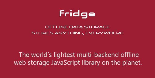 fridge: Offline Data Storage. Stores Anything