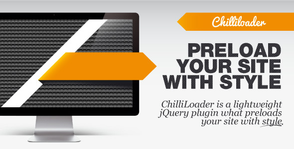 ChilliLoader - preloader with style