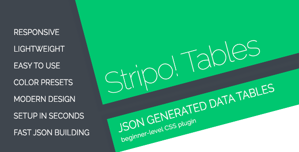 Stripo! JSON Generated Responsive Data Tables