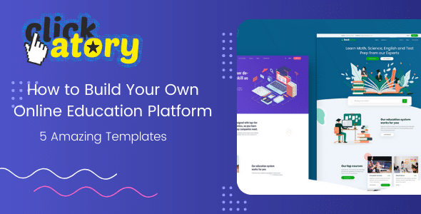How to Build Your Own Online Education Platform: 5 Amazing Templates